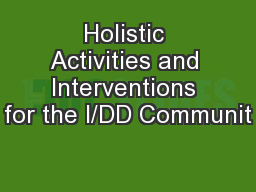 Holistic Activities and Interventions for the I/DD Communit