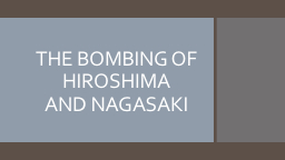 THE BOMBING OF