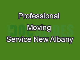 Professional Moving Service New Albany