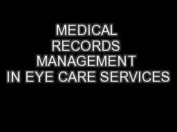 MEDICAL RECORDS MANAGEMENT IN EYE CARE SERVICES