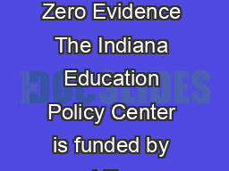 Zero Tolerance Zero Evidence The Indiana Education Policy Center is funded by Lilly Endowment Inc