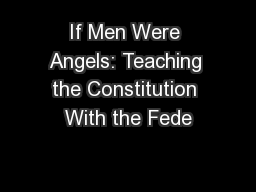 If Men Were Angels: Teaching the Constitution With the Fede