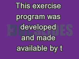 This exercise program was developed and made available by t