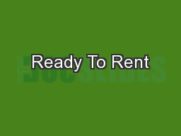Ready To Rent