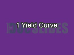 1 Yield Curve