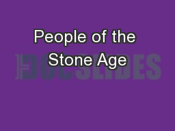 People of the Stone Age