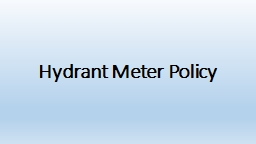 Hydrant Meter Policy