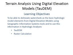 Terrain Analysis Using Digital Elevation Models (