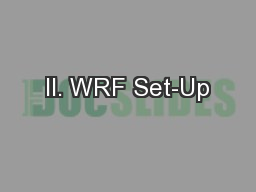 II. WRF Set-Up