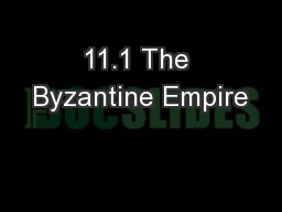 11.1 The Byzantine Empire