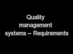 Quality management systems – Requirements