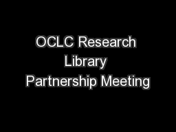 OCLC Research Library Partnership Meeting