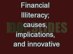 Financial Illiteracy; causes, implications, and innovative
