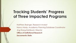 Tracking Students' Progress of Three Impacted Programs