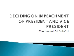DECIDING ON IMPEACHMENT OF PRESIDENT AND VICE PRESIDENT PowerPoint PPT Presentation