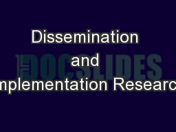 Dissemination and Implementation Research