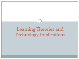 Learning Theories and Technology Implications