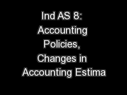 Ind AS 8: Accounting Policies, Changes in Accounting Estima