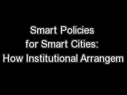 Smart Policies for Smart Cities: How Institutional Arrangem PowerPoint PPT Presentation