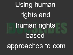 Using human rights and human rights based approaches to com