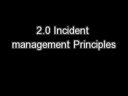 2.0 Incident management Principles