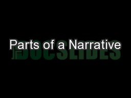 Parts of a Narrative PowerPoint PPT Presentation