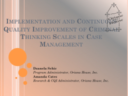 Implementation and Continuous Quality Improvement of Crimin PowerPoint PPT Presentation