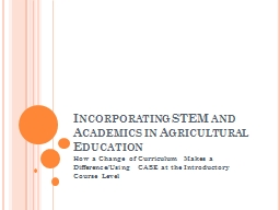 Incorporating STEM and Academics in Agricultural Education