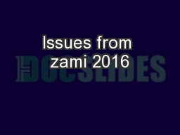 Issues from zami 2016