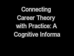 Connecting Career Theory with Practice: A Cognitive Informa