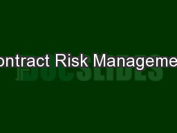 Contract Risk Management PowerPoint PPT Presentation