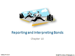Reporting and Interpreting Bonds PowerPoint PPT Presentation