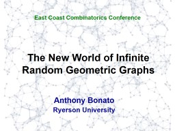 The New World of Infinite Random Geometric Graphs PowerPoint PPT Presentation