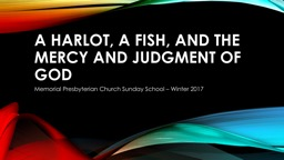 A Harlot, a Fish, and the Mercy and Judgment of