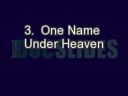 3.  One Name Under Heaven