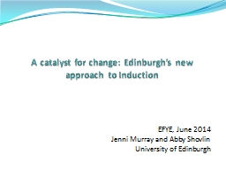 A catalyst for change: Edinburgh's new approach to Induct