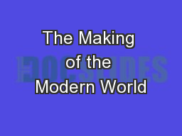 The Making of the Modern World