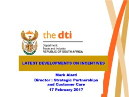 LATEST DEVELOPMENTS ON INCENTIVES