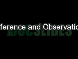 Inference and Observation