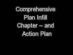 Comprehensive Plan Infill Chapter – and Action Plan