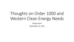 Thoughts on Order 1000 and Western Clean Energy Needs