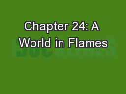 Chapter 24: A World in Flames PowerPoint PPT Presentation