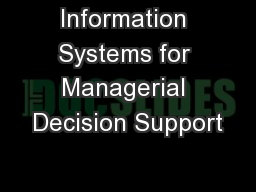 Information Systems for Managerial Decision Support