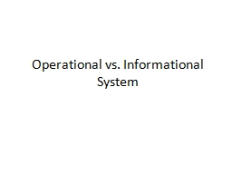 Operational vs. Informational System PowerPoint PPT Presentation