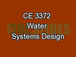 CE 3372 Water Systems Design PowerPoint PPT Presentation