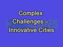 Complex Challenges – Innovative Cities