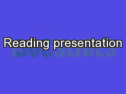 Reading presentation PowerPoint PPT Presentation