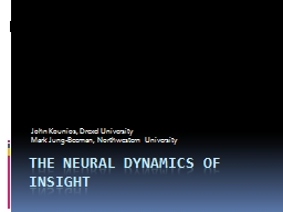 The neural dynamics of insight