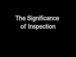The Significance of Inspection