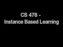 CS 478 - Instance Based Learning